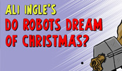 Do Robots Dream Of Christmas