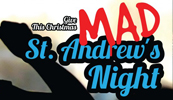 Mad St. Andrew's Night