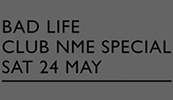 Bad Life Club NME Special