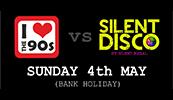 I Love The 90's Vs Silent Disco