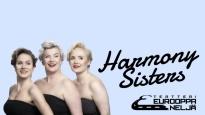 Teatteri Eurooppa Neljä - Harmony Sisters SIIRRETTY