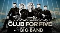 Club For Five & Ilmavoimien Big Band
