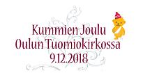 joulu 2018 oulu Kummien joulu Oulun tuomiokirkossa tickets. 2018 12 09 OULUN  joulu 2018 oulu