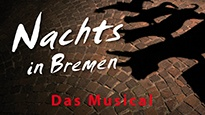 Nachts in Bremen - Highlights