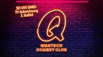 Quatsch Comedy Club - TV-Aufzeichnung Staffel 3