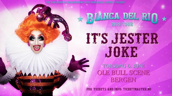 Bianca Del Rio - It's Jester Joke