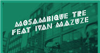 OAAF: Mosambique Tre feat. Ivan Mazuze