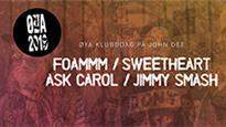 Øya Klubbdag - FOAMMM + Sweetheart + Ask Carol + Jimmy Smash