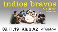 INDIOS BRAVOS - XX lecie płyty Part One