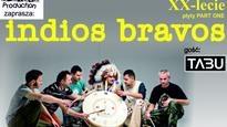 INDIOS BRAVOS - XX lecie płyty Part One, TABU