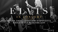 ELVIS - The Concert - Konserthuset - Västerås - 9 april 2021