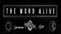 The Word Alive + Make Them Suffer + Of Virtue + Aviana