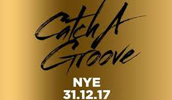 Catch A Groove – New Years Eve