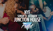 Faded at Junction House - NYE